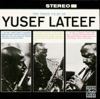 I'm Just A Lucky So And So - Yusef Lateef