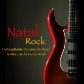 Natal Rock: Unforgettable Canções de Natal & Músicas de Fundo Rock