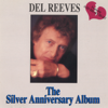 The Silver Anniversary Album (Bonus Track Version) - Del Reeves