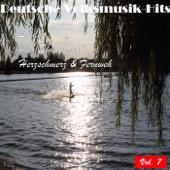 Deutsche Volksmusik Hits - Lieder über Einsamkeit, Herzschmerz & Fernweh, Vol. 7