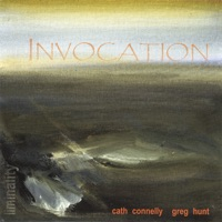 Invocation by Cath Connelly and Greg Hunt on Apple Music