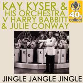 Jingle Jangle Jingle - Kay Kyser and His Orchestra, Harry Babbitt & Julie Conway