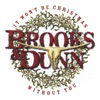 It Won't Be Christmas Without You, Brooks & Dunn