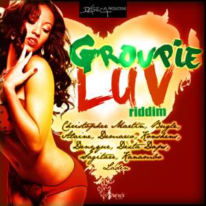 Various Artists - Groupie Luv Riddim