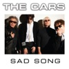 Sad Song - Single, The Cars