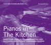 Pianos in the Kitchen (From the Kitchen Archives No.5) ジャケット写真