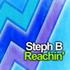 Steph B. - Reachin' (Alternative Version)