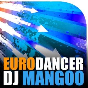 DJ Mangoo - Eurodancer