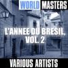 World Masters: L'annee du Bresil, Vol. 2 ジャケット画像