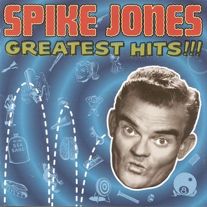 Spike Jones & His City Slickers - All I Want for Christmas (Is My Two Front Teeth)