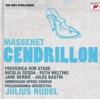 Massenet: Cendrillon - The Sony Opera House, Frederica von Stade, Ambrosian Opera Chorus, Julius Rudel & Philharmonia Orchestra