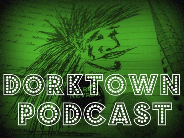 Dorktown Podcast