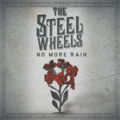 The Steel Wheels - I Will Love You