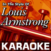 Karaoke in the Style of Louis Armstrong - EP