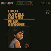 I Put a Spell On You - Nina Simone - Nina Simone