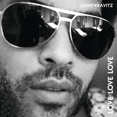Love Love Love - EP - Lenny Kravitz