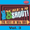 Beg, Scream & Shout!: The Best of '60s Soul, Vol. 3