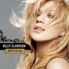 Start:18:38 - Kelly Clarkson - Because Of You