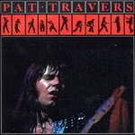 Pat Travers - Stop and Smile