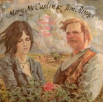 Mary McCaslin & Jim Ringer - The Bramble and the Rose