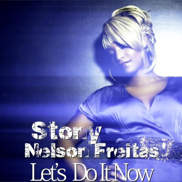 Let's Do It Now (feat. Nelson Freitas) - Single