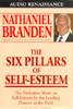 The Six Pillars of Self-Esteem (Abridged Nonfiction) - Dr. Nathaniel Branden