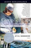 Atul Gawande - Complications: A Surgeon's Notes on an Imperfect Science (Abridged Nonfiction)  artwork