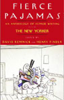 David Remnick and Henry Finder, editors - Fierce Pajamas: Selections from an Anthology of Humor Writing  artwork