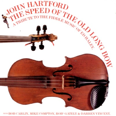 The Speed of the Old Long Bow - John Hartford