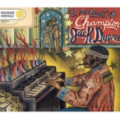 Champion Jack Dupree - Give Me Flowers While I'm Livin'