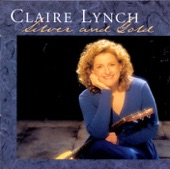 Claire Lynch - Who Knows What Tomorrow May Bring