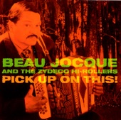 Beau Jocque and the Zydeco Hi-Rollers - Hucklebuck