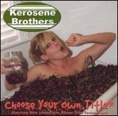 Kerosene Brothers - I'm Gonna Lie