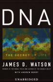 DNA: The Secret of Life (Unabridged)