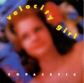 Velocity Girl - Pretty Sister