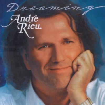 Dreaming - André Rieu