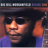 Big Bill Morganfield - The Same Thing