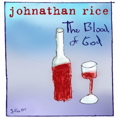 Blood of God - Single - Johnathan Rice