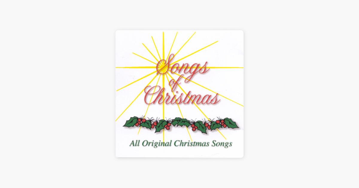 songs of christmas all original christmas songs by jerry rigginsronald radfordsteve poolejohn johnsonscotty hawkins on apple music - Original Christmas Songs
