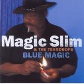 Magic Slim & The Teardrops - Evil Woman Blues