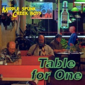 The Middle Spunk Creek Boys - Right Way to Say Goodbye