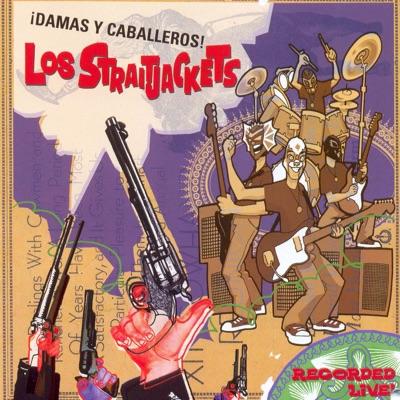 Damas y Caballeros - Los Straitjackets