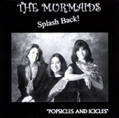 The Murmaids - Popsicles And Icicles