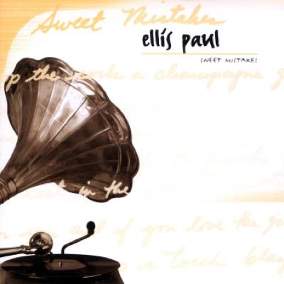 Sweet Mistakes - Ellis Paul