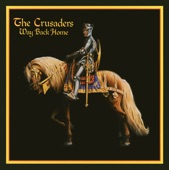 The Crusaders - Free As The Wind