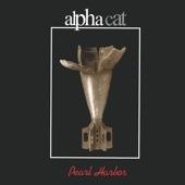 Alpha Cat - Something of Value