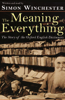 Simon Winchester - The Meaning of Everything: The Story of the Oxford English Dictionary (Unabridged)  artwork