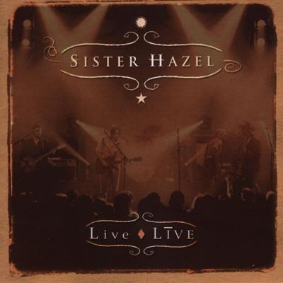 Live Live - Sister Hazel