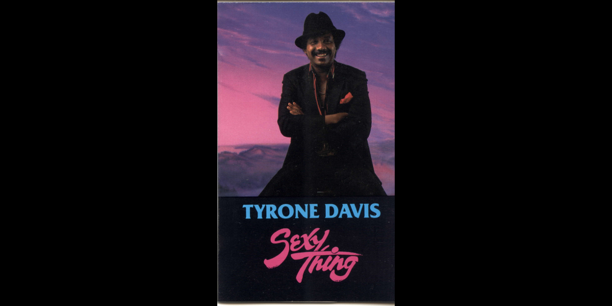 Tyrone davis sexy thang