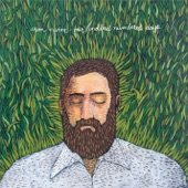 Iron & Wine - Free Until They Cut Me Down
